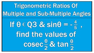 Trigonometric Ratios Of Multiple and Sub Multiple Angles Example #11 / Maths Trigonometry
