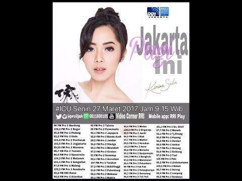 download lagu Karina Salim - ICU Pro2 RRI Jakarta Live gratis