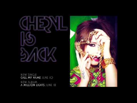 Cheryl : Call My Name (audio) video