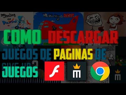 COMO DESCARGAR LOS JUEGOS DE PAGINAS DE INTERNET GOOGLE CHROME 2016