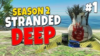 Stranded Deep S2E01 - Robert Grylls Fortune