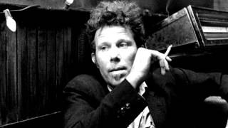 Watch Tom Waits On A Foggy Night video