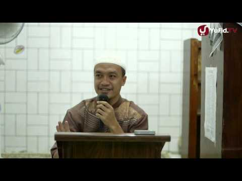 Kajian Islam: Penjelasan Hadits Arbain Nawawi No 10 - Ustadz Zakaria Ahmad