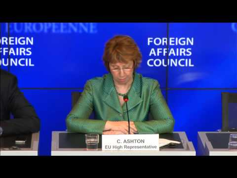 Catherine Ashton - FAC Press Conference - Part 1
