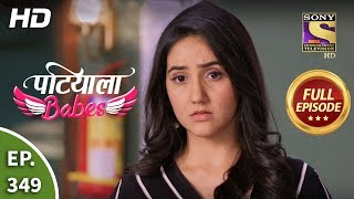 Patiala Babes - Ep 349 - Full Episode - 27th March, 2020