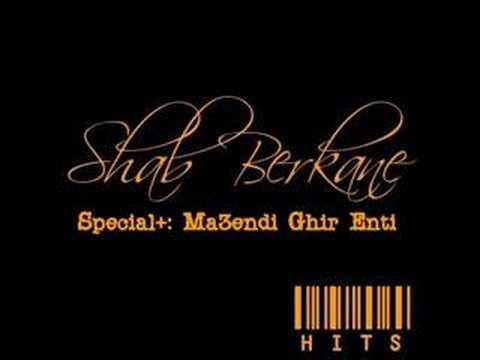 Shab Berkane Hits - Special: Ma3endi Ghir Nti