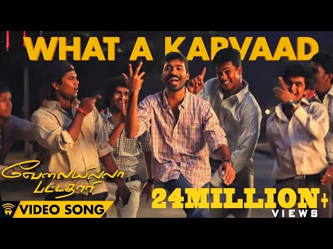 Velai Illa Pattadhaari #d25 #vip - What A Karvaad | Full Video Song video