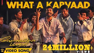 Velai Illa Pattadhaari #D25 #VIP - What A Karvaad | Full Video Song