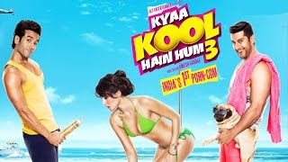 Kya Kool Hai Hum 3   Official Trailer Review   Mandana Karimi   Aftab Shivdasani   Tusshar Kapoor
