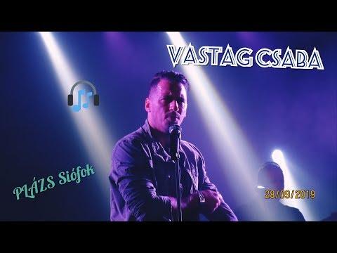 Vastag Csaba koncert / Siófok PLÁZS