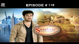Sanskaar - Season 1 - 26th June 2013 - संस्कार  - Full Episode 118