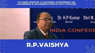 R P Vaishya of MSME Minsitry at National