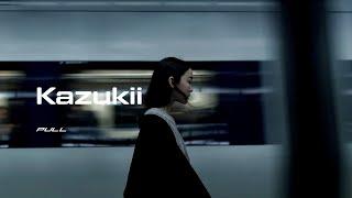 K A Z U K I I // Pull