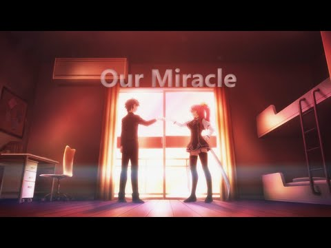Our Miracle - AMV (Rakudai Kishi No Cavalry)