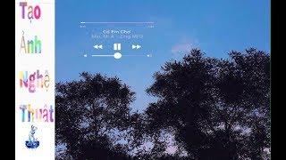 [PicsArt - #3] Hướng dẫn chèn lời bài hát từ Zingmp3 vào hình ảnh đẹp bằng điện thoại ios | android
