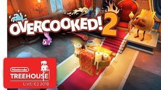 Overcooked 2 Gameplay - Nintendo Treehouse: Live | E3 2018