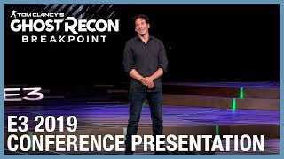Ghost Recon Breakpoint: E3 2019 Conference Presentation | Ubisoft [NA]