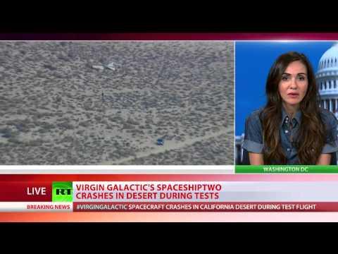 Virgin Galactic SpaceShipTwo aircraft crashes in Mojave desert