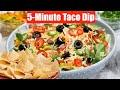 5-Minute Taco Dip Make-ahead + Seasoning & Festive Salsa Video Recipes Bhavna's Kitchen