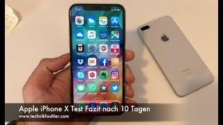 Apple iPhone X Test Fazit nach 10 Tagen