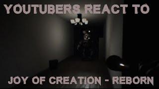YouTubers React to Joy of Creation: Reborn
