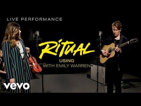 Ritual - Using with Emily Warren  - Live Performance | Vevo ft. Emily Warren
