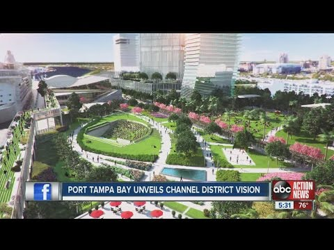 Port Tampa Bay unveils Channel District Vision