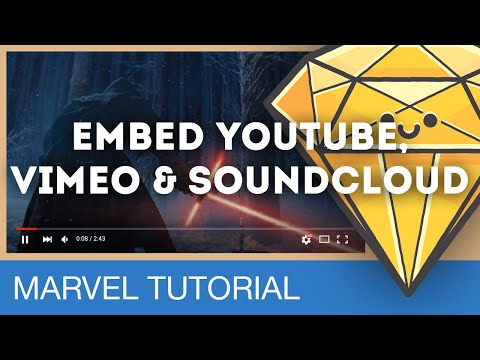 Embed YouTube, Vimeo & Soundcloud • Prototyping with Marvel (Tutorial)