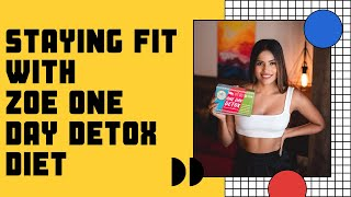 STAYING FIT | LOSING WEIGHT | ZOE DETOX BOX | DETOX DIET