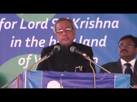 Speech by the President of India, Shri Pranab Mukherjee at the Vrindavan Chandrodaya Mandir