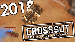 Best of Crossout 2018 Compilation