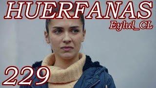 Huérfanas Capítulo 229 Español HD