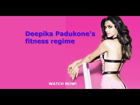 Deepika Padukone's Fitness Regime video