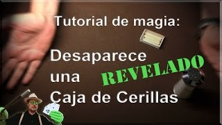 Magia Tutorial: caja de cerillas desaparece REVELADO (Magic Tutorial: matchbox disappears REVEALED)