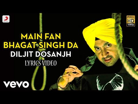 Main Fan Bhagat Singh Da - Lyrics Video | Diljit Dosanjh | Bikkar Bai Senti Mental