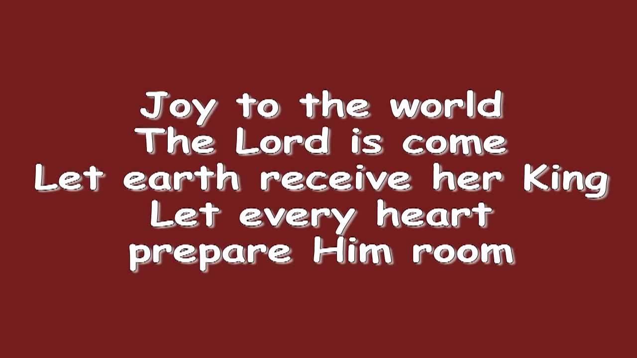 Joy to the World w/ Lyrics