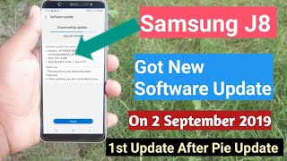 Samsung J8 Got  New Software Update on 2 September 2019 What's New Improvements