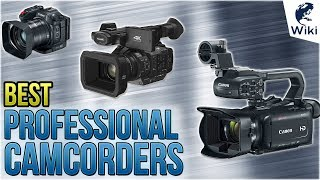 7 Best Professional Camcorders 2018