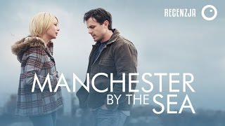 Manchester by the Sea - Recenzja #248