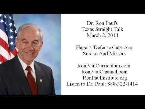 Ron Paul's Texas Straight Talk 3/2/14: Hagel's 'Defense Cuts' Are Smoke And Mirrors