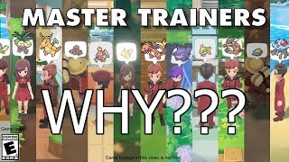 Master Trainers on Pokemon Let's GO! - What's the point?