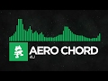 Moombahton Aero Chord 4U Monstercat Release mp3