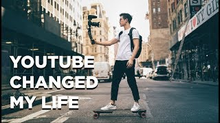How YouTube Changed My Life Overnight