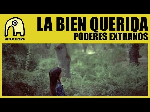 Thumbnail of video LA BIEN QUERIDA - Poderes Extraños 1/3 [Official]