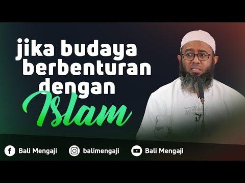 Video Singkat: Jika Budaya Berbenturan Dengan Islam - Ustadz Nizar Saad Jabal, Lc, M.Pd