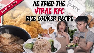 We Tried The Viral KFC Rice Cooker Recipe | Eatbook Cooks | EP 11