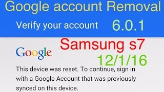NEW METHOD 12/1/16 How to remove google account protection lock on Samsung s7 EDGE 6.0.1 (WIFI)