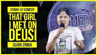 That Girl I Met On Deusi | Stand-up Comedy ft. Sujan Zimba