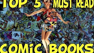 Top 5 Must Read Comic Books