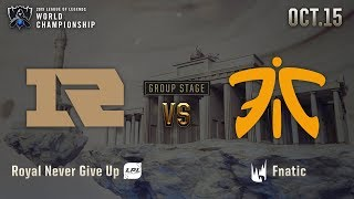 RNG vs FNC | GROUP STAGE Day 4 H/L 10.15 | 2019 Worlds Championship